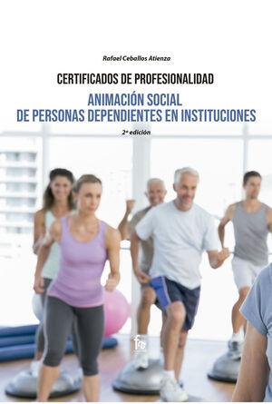 ANIMACION SOCIAL DE PERSONAS DEPENDIENTES EN INSTITUCIONES.
