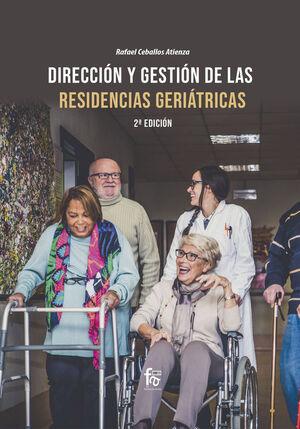 DIRECCION Y GESTION DE LAS RESIDENCIAS GERIATRICAS-2ª ED