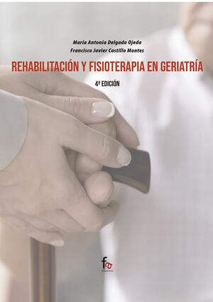 REHABILITACION Y FISIOTERAPIA EN GERIATRIA-4ºEDICION