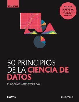 50 PRINCIPIOS DE LA CIENCIA DE DATOS GUIA BREVE