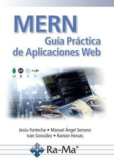 MERN. GUIA PRACTICA DE APLICACIONES WEB