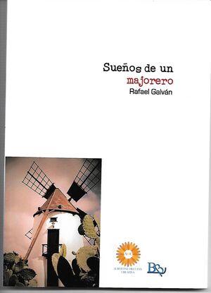 SUEÑOS DE UN MAJORERO