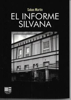 INFORME SILVANA, EL