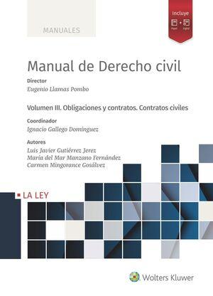 021 T3 MANUAL DERECHO CIVIL: OBLIGACIONES Y CONTRATOS. CONTRATOS CIVILES