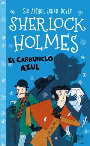 EL CARBUNCHO AZUL. SHERLOCK HOLMES
