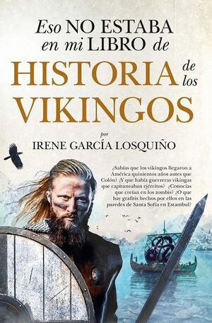 HISTORIA DE LOS VIKINGOS. ESO NO ESTABA EN MI LIBRO DE...