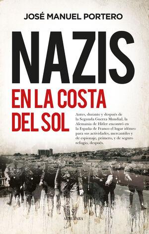 NAZIS EN LA COSTA DEL SOL