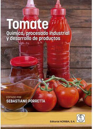 TOMATE. QUIMICA, PROCESADO INDUSTRIAL Y DESARROLLO DE PRODUCTOS