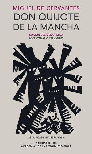DON QUIJOTE DE LA MANCHA. EDICION CONMEMORATIVA IV CENTENARIO CERVANTES