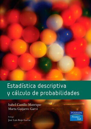 ESTADISTICA DESCRIPTIVA Y CALCULO DE PROBABILIDADES