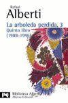 ARBOLEDA PERDIDA, 3. QUINTO LIBRO ( 1988-1996 )