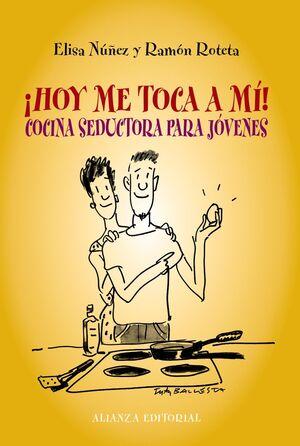 HOY ME TOCA A MI! COCINA SEDUCTORA PARA JOVENES
