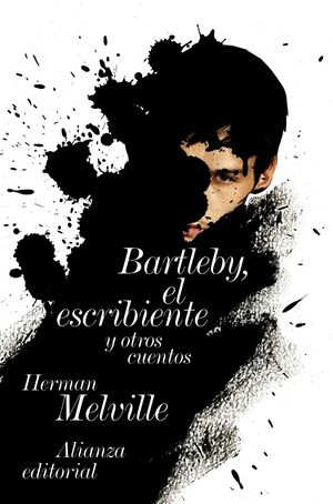 BARTLEBY, EL ESCRIBIENTE Y OTROS CUENTOS
