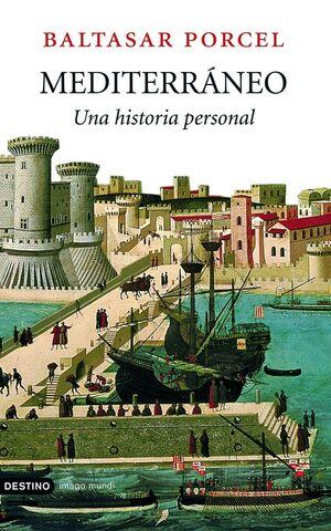 MEDITERRANEO. UNA HISTORIA PERSONAL