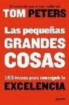 PEQUEÑAS GRANDES COSAS, LAS. 163 TRUCOS PARA CONSEGUIR...