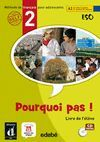 010 2ESO POURQUOI PAS ! LIBRO DEL ALUMNO A2.1 CD