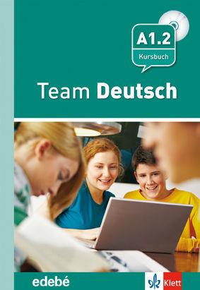 *** 010 A1.2 TEAM DEUTSCH KURSBUCH (+CD)