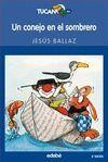 *** CONEJO EN EL SOMBRERO, UN. TUCAN