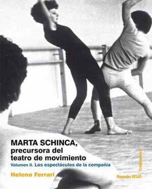 T2 MARTA SCHINCA. PRECURSORA DEL TEATRO DE MOVIMIENTO