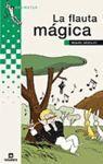 FLAUTA MAGICA, LA -GRUMETES (10 AÑOS)