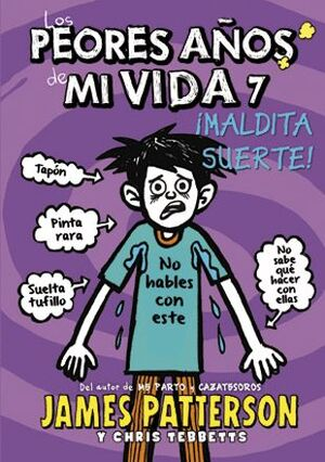 MALDITA SUERTE. LOS PEORES AÑOS DE MI VIDA/ 7