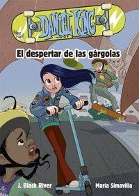 EL DESPERTAR DE LAS GARGOLAS. DANIEL KING/ 2