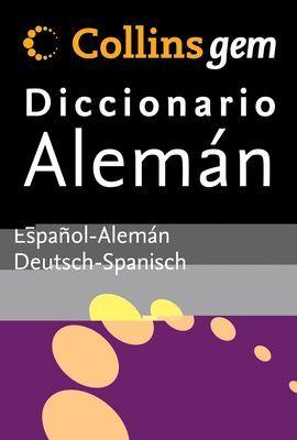 008 COLLINS GEM DICC.ALEMAN. DICCIONARIO ESPAÑOL-ALEMAN/DEUTSCH..