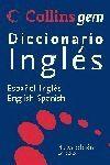 009 COLLINS GEM DICC.INGLES. ESPAÑOL-INGLES / INGLES-ESPAÑOL