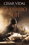 GUERRERO Y EL SUFI, EL.