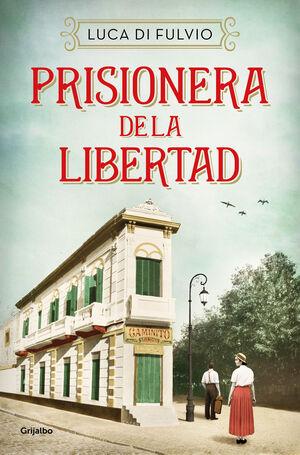 PRISIONERA DE LA LIBERTAD