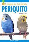PERIQUITO - 50 CONSEJOS DE ORO PARA TU PERIQUITO
