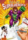 DIBUJO Y PINTO SUPER-HEROES