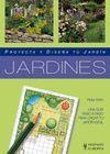 JARDINES (PROYECTA Y DISEÑA TU JARDIN)