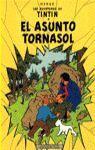 ASUNTO TORNASOL (AVENTURAS DE TINTIN)