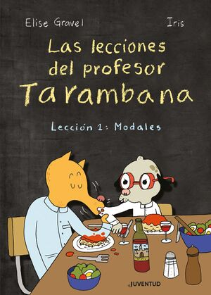 LECCIONES DEL PROFESOR TARAMBANA. LECCION 1: MODALES