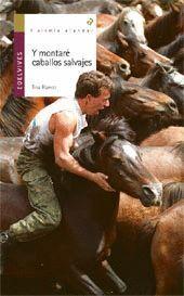 *** Y MONTARE CABALLOS SALVAJES