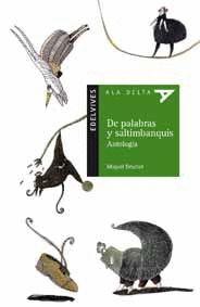 *** DE PALABRAS Y SALTIMBANQUIS. ANTOLOGIA -ALA DELTA