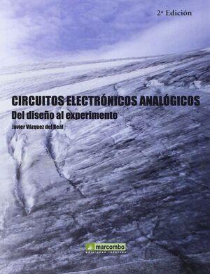 CIRCUITOS ELECTRONICOS ANALOGICOS. DEL DISEÑO AL EXPERIMENTO