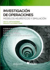 INVESTIGACION DE OPERACIONES. MODELOS HEURISTICOS Y SIMULACION