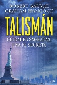 TALISMAN. CIUDADES SAGRADAS, UNA FE SECRETA
