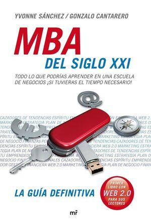 MBA DEL SIGLO XXI. LA GUIA DEFINITIVA