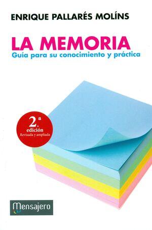 LA MEMORIA. GUIA PARA SU CONOCIMIENTO Y PRACTICA