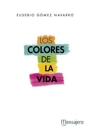COLORES DE LA VIDA, LOS