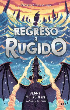 LA TIERRA DEL RUGIDO 2. RETORNO A RUGIDO