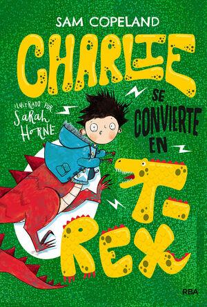 CHARLIE SE CONVIERTE EN T-REX