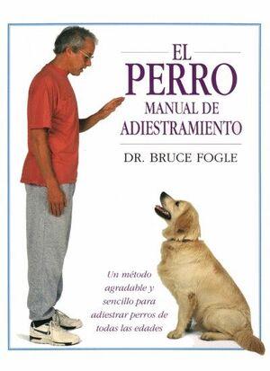 PERRO, EL -NUEVO MANUAL DE ADIESTRAMIENTO