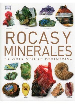 ROCAS Y MINERALES. LA GUIA VISUAL DEFINITIVA