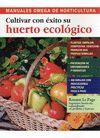 CULTIVAR CON EXITO SU HUERTO ECOLOGICO