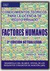 FACTORES HUMANOS -2ª EDICION. CONOCIMIENTOS TEORICOS PARA LA...