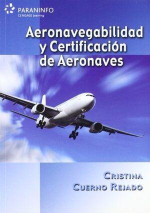 AERONAVEGABILIDAD Y CERTIFICACION DE AERONAVES